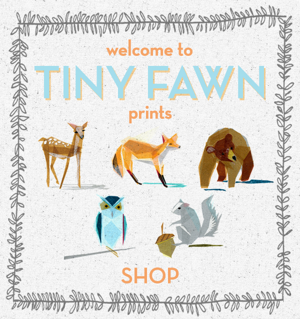 WELCOME TO TINY FAWN PRINTS